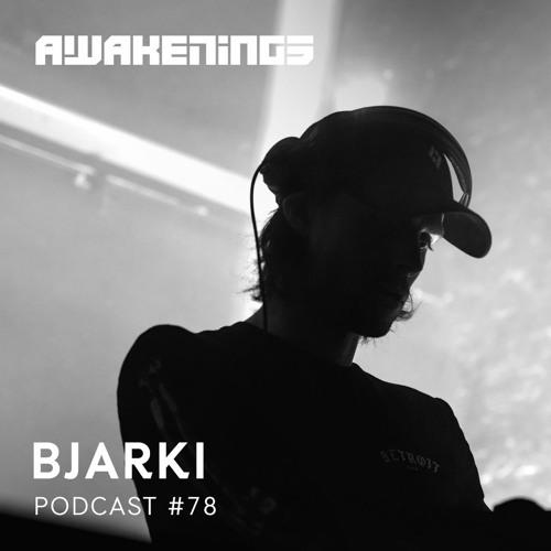 Awakenings Podcast 078 – Bjarki