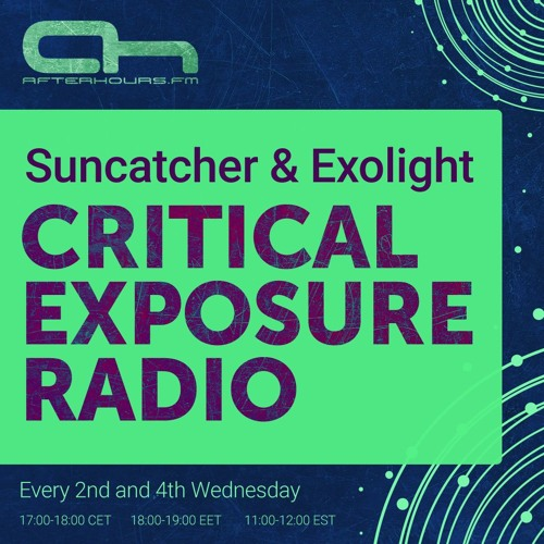Suncatcher & Exolight – Critical Exposure Radio 092