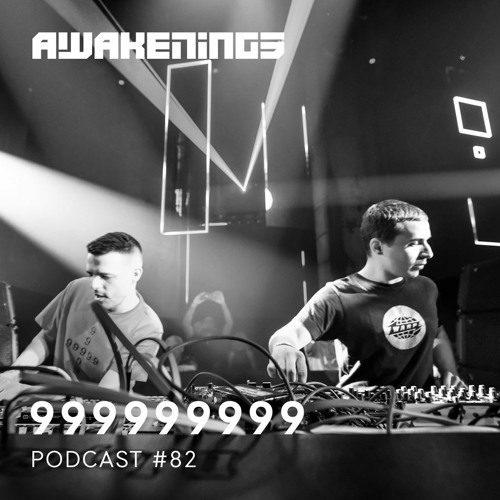 Awakenings Podcast 82 – 999999999
