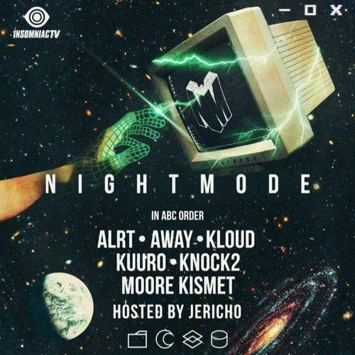 Away @ Insomniac presents NIGHTMODE