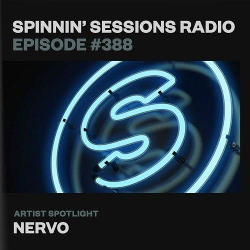 Spinnin' Sessions 388 – Artist Spotlight: NERVO