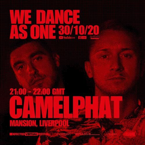 Camelphat – We Dance As One (30-10-2020)