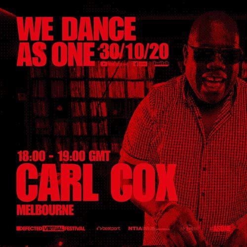 Carl Cox – We Dance As One (30-10-2020)