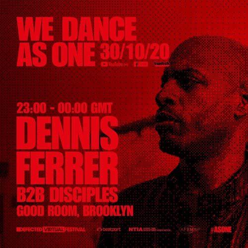 Dennis Ferrer – We Dance As One (30-10-2020)