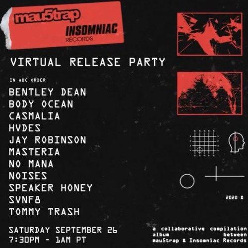 Casmalia – mau5trap x Insomniac Records Livestream (September 26, 2020)