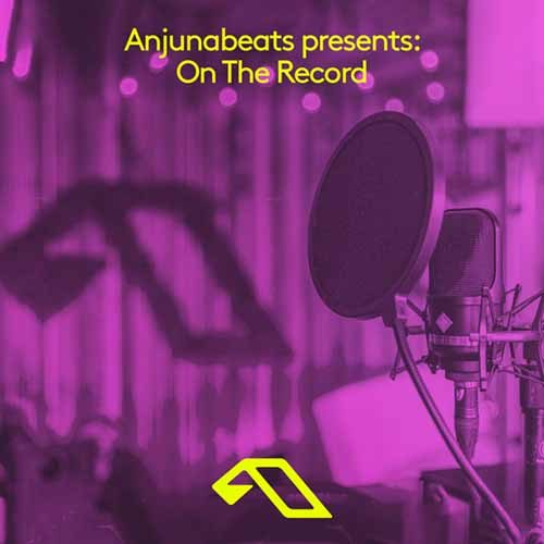 Anjunabeats presents: On The Record with Trance Wax