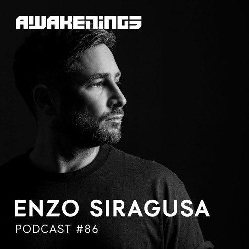 Awakenings Podcast 086 – Enzo Siragusa
