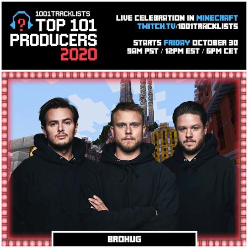 BROHUG – Top 101 Producers 2020 Mix