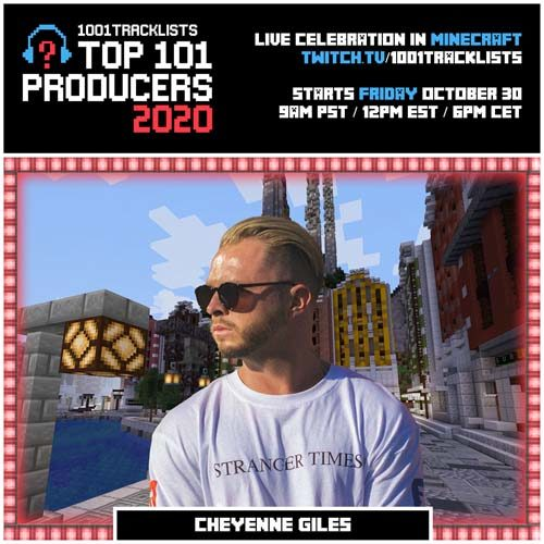 Cheyenne Giles – Top 101 Producers 2020 Mix