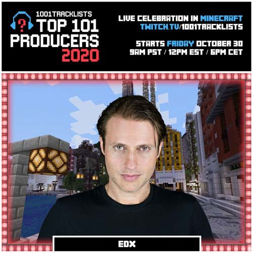 EDX – Top 101 Producers 2020 Mix