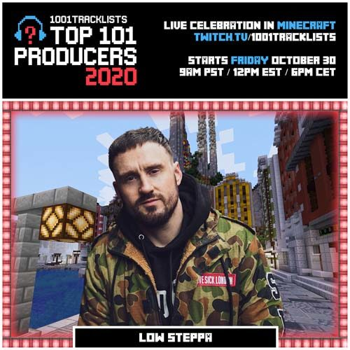 Low Steppa – Top 101 Producers 2020 Mix