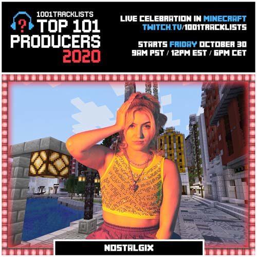Nostalgix – Top 101 Producers 2020 Mix