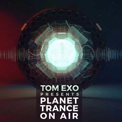 Tom Exo – Planet Trance On Air 288