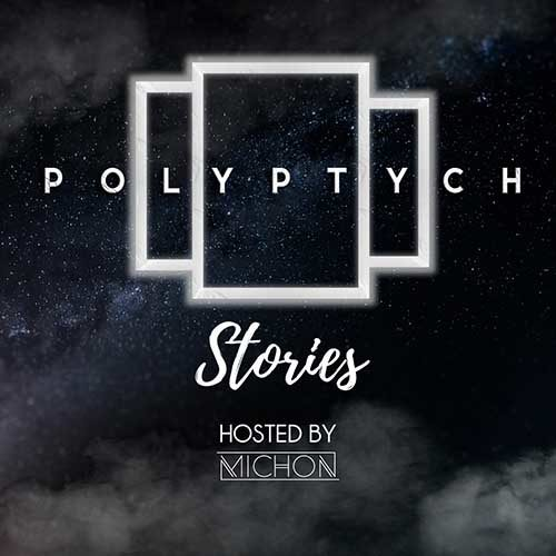 Polyptych Stories 022 – Michon & Alexey Romeo