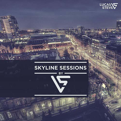 Lucas & Steve – Skyline Sessions 251