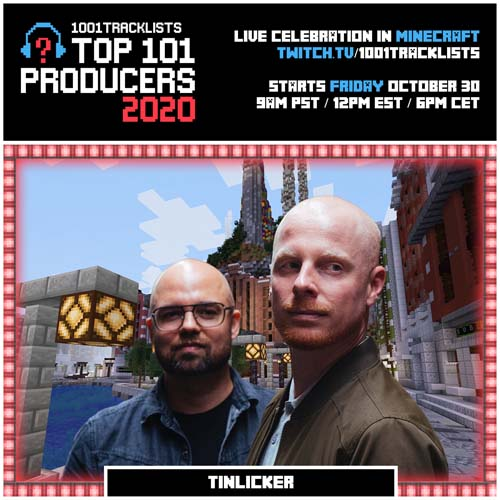 Tinlicker – Top 101 Producers 2020 Mix