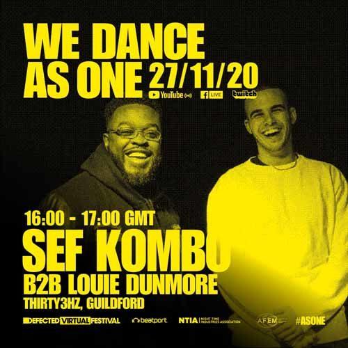 Sef Kombo B2B Louie Dunmore – We Dance As One 2.0