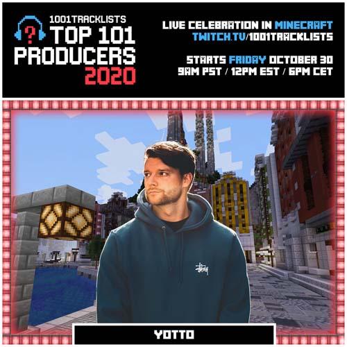 Yotto – Top 101 Producers 2020 Mix