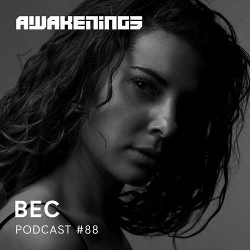 Awakenings Podcast 88 – BEC
