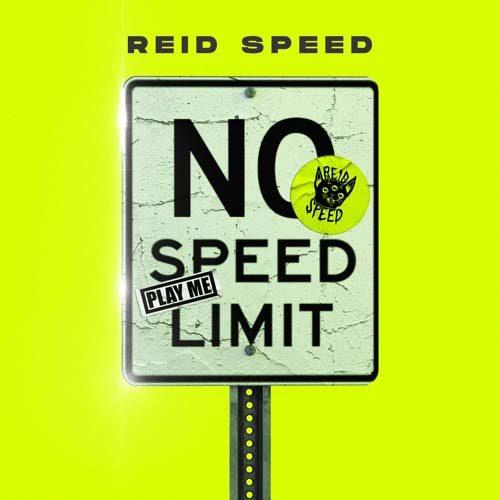 Reid Speed – NO SPEED LIMIT 003