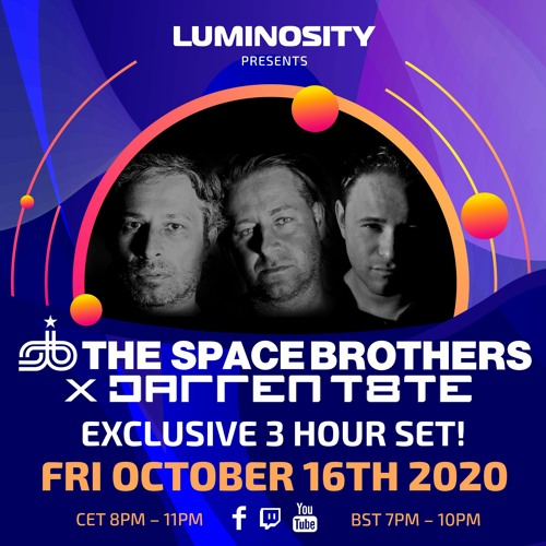 Luminosity presents – The Space Brothers X Darren Tate