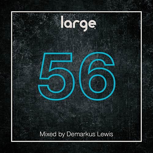 Large Music Radio 56 Mixed by Demarkus Lewis