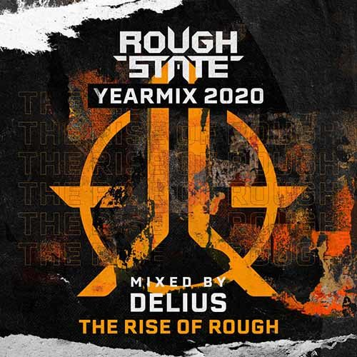 Roughstate Yearmix 2020 – Mixed by Delius