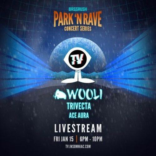 Trivecta – Wooli Park 'N Rave Livestream (January 15, 2021)