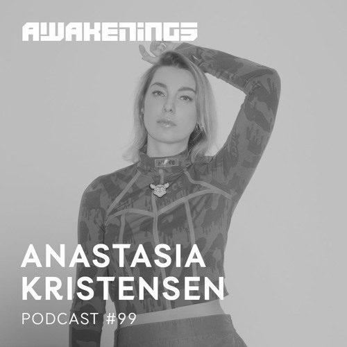 Awakenings Podcast 099 – Anastasia Kristensen