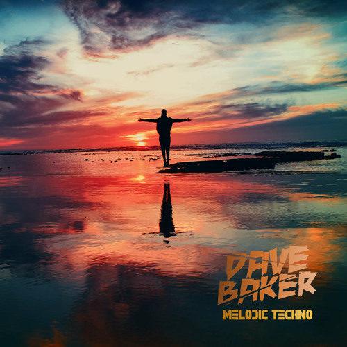 Dave Baker: Melodic Techno February 2021