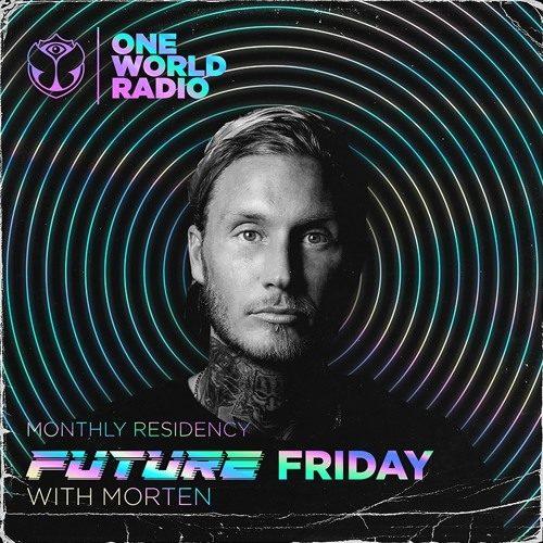 One World Radio – Future Friday with MORTEN 06