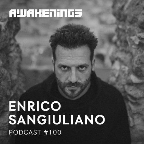 Awakenings Podcast 100 – Enrico Sangiuliano