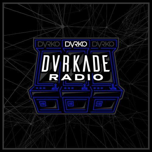 DVRKO – DVRKADE Radio 044
