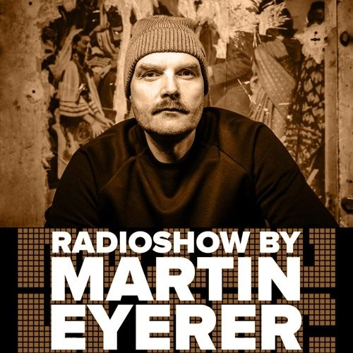 Martin Eyerer – Kling Klong Radio Show 329