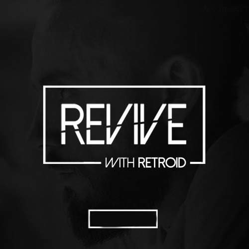 Revive 145 With Retroid And Lynsey (17-06-2021)