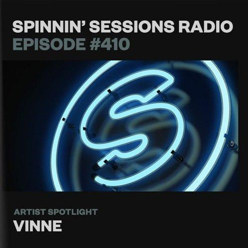 Spinnin' Sessions 410 – Artist Spotlight: VINNE