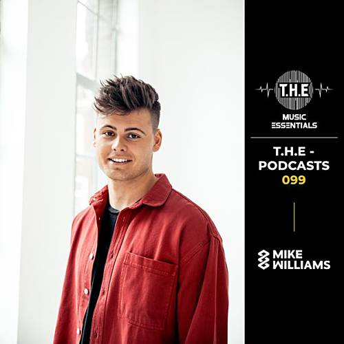 T.H.E – Podcasts 099 – Mike Williams