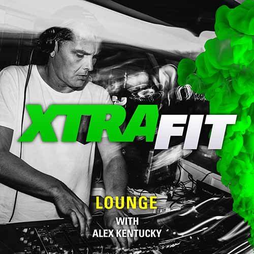 Alex Kentucky – XTRAFIT Lounge 179