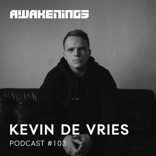 Awakenings Podcast 103 – Kevin de Vries