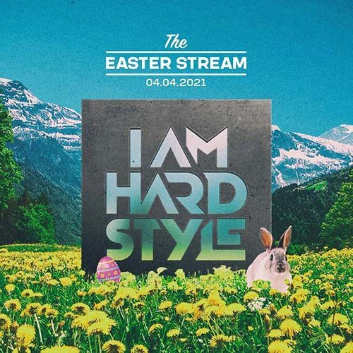 Audiotricz – I AM HARDSTYLE – The Easter Stream
