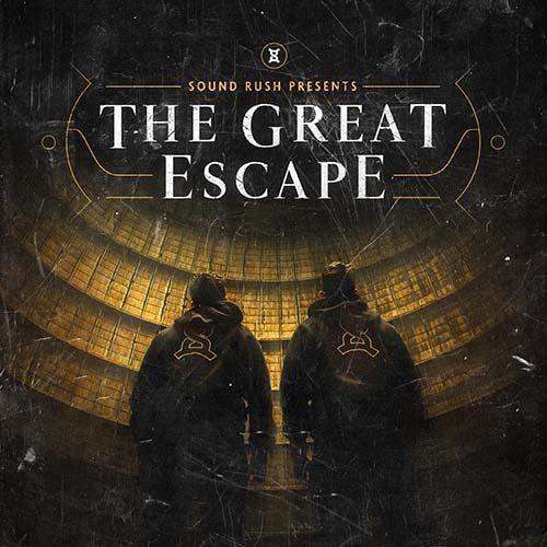 Sound Rush presents – The Great Escape Part 1