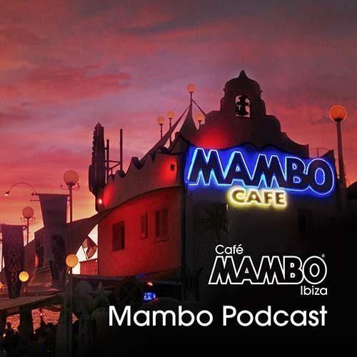 Cafe Mambo Ibiza – Mambo Radio 048 (ft. Mark Knight Guest Mix)