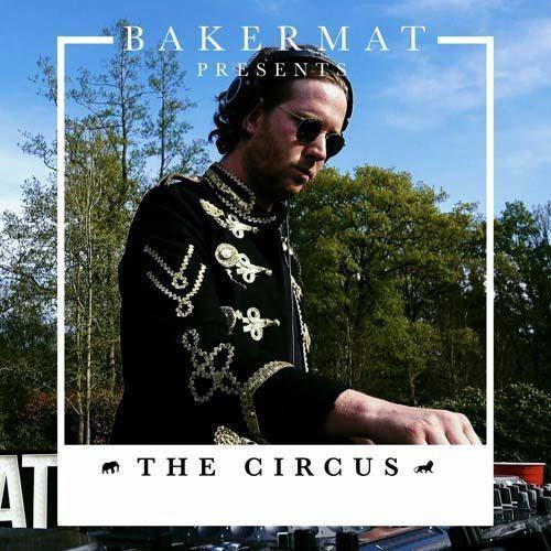 Bakermat – The Circus 054