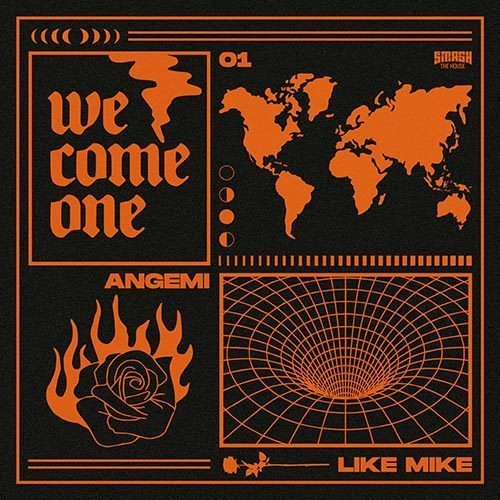 'We Come One' is the latest single from Angemi & Like Mike on Smash The House!