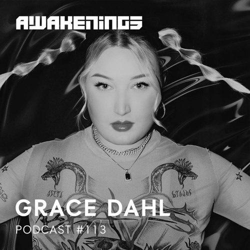 Awakenings Podcast 113 – Grace Dahl