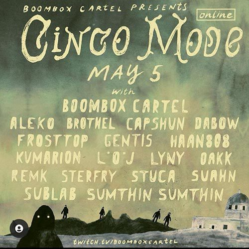 Sumthing Sumthing – Boombox Cartel Present Cinco Mode Livestream – 2021-05-05