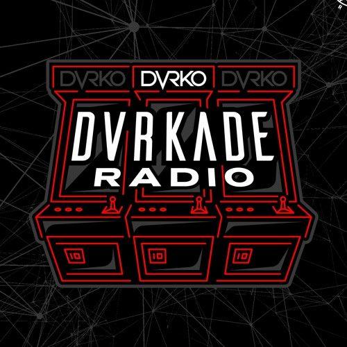 DVRKO – DVRKADE Radio 046