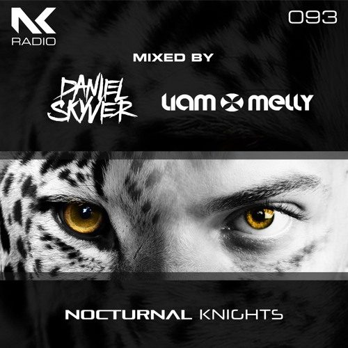 Daniel Skyver & Liam Melly – Nocturnal Knights 093