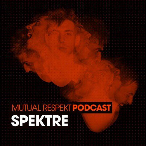 Spektre – Mutual Respekt 254 with Gary Burrows