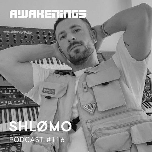 Awakenings Podcast 116 – Shlømo